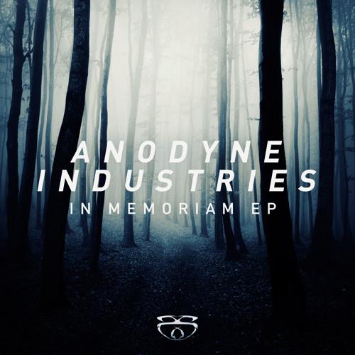 [SUB SLAYERS 035] Anodyne Industries - In Memorium EP