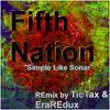 Fifth Nation - Simple Like Sonar (REmix By TicTax & EraREdux)