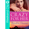 Latest Book Release - Crazy For Her By Sandra Owens