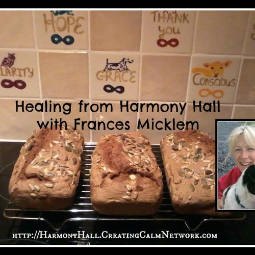 Healing from Harmony Hall with Frances Micklem - Healing Words