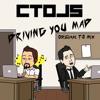 CTDJs - Driving You Mad