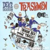 Deke Dickerson & The Trashmen – I'm A Trashman