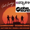 Get Lucky (SabreSound - eSQUIRE Remix) Daft Punk Feat. Pharell & Nile Rodgers