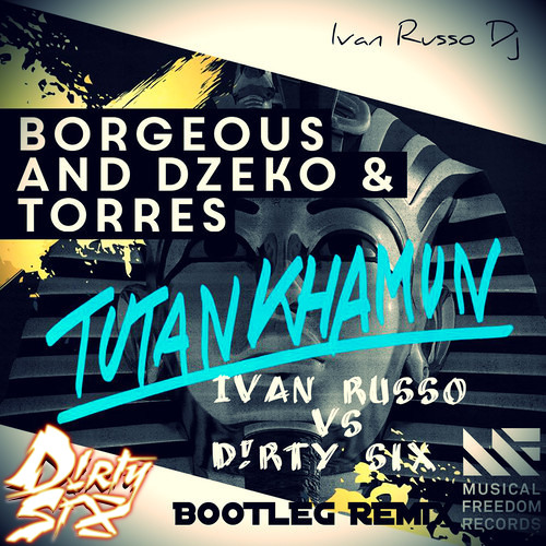 BUY TO DOWNLOAD] Dzeko and Torres & Borgeous - Tutankhamun (Ivan