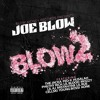 Joe Blow x Blow 2 - Yo Love (feat. Mozzy & Street Knowledge)