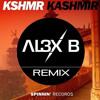 KSHMR - KASHMIR (AL3X B Remix) (FREE DOWNLOAD)