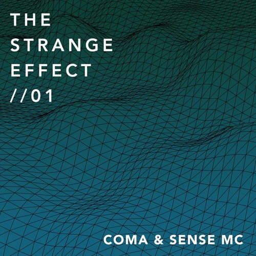 The Strange Effect - Vol 1 - Ft Sense Mc