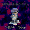 Fear You [EP] - (Free Download in Buy link)