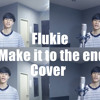 Stevie Hoang - Make It To The End (Flukie Cover)