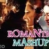 Romantic Mashup Best Bollywood Mashup - Mp3