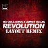 R3hab & NERVO & Ummet Ozcan - Revolution (Layout Remix)