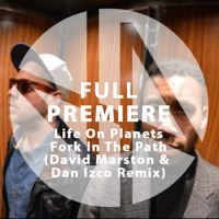 Life on Planets Fork In The Path (David Marston & Dan Izco Remix) Artwork