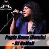 Pagla Hawa (Remix) - DJ NoMaN
