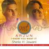 Arjun - I Know You Want It - Sheila Ki Jawani  Full Song