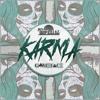 Tropkillaz & GAMEFACE - Karma