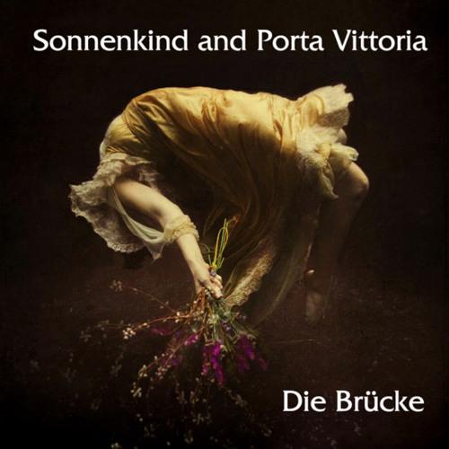 Sonnenkind and Porta Vittoria - Die Brücke