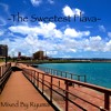 -The Sweetest Flava-