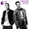Tough Love - Best of 2014 Kiss FM UK & Kiss Fresh