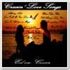 Cruisin' Love Songs Collection ( Love Songs From The 80's Cover By Ed)