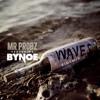 Mr. Probz x Bynoe - Waves [Clean] (Riot Mix)