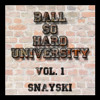 BALL SO HARD UNIVERSITY - Vol. 1