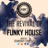 !!THE REVIVAL OF FUNKY HOUSE PT1!!