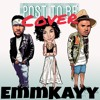 Post To Be - Omarion ft. Chris Brown & Jhene Aiko (@__emmkayy Cover)