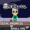 [TD062] Eleksoul - Skull Kid (Original Mix) TOP 47 ON BEATPORT!!