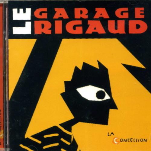 La Concession - Garage Rigaud (2002)