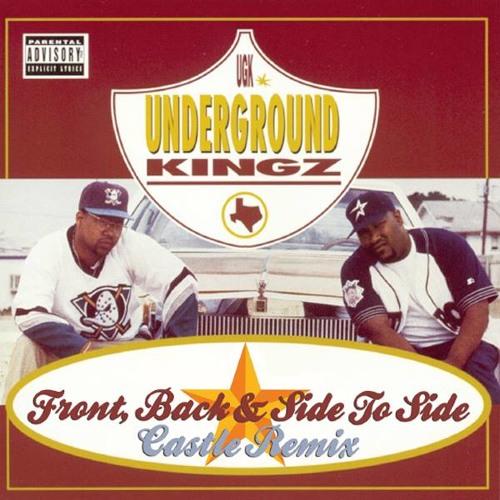 UGK - Front, Back & Side to Side (Castlefunk Remix)*[Free Download]*
