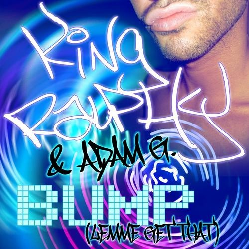 King Ralphy & Adam G - Bump (DJ Uch Tribal Addiction Mix)
