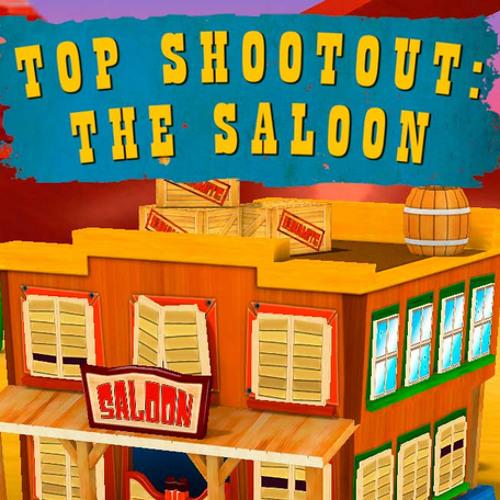 Top Shootout: The Saloon