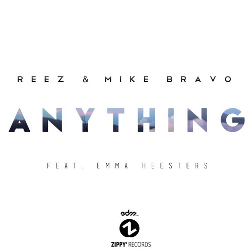 Reez & Mike Bravo - Anything (Original Mix)