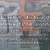 PLANE CRASH ll : AirAsia QZ8501 ( original mix Y09A PRODUCTION )