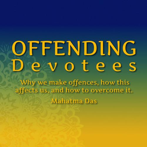 Offending Devotees