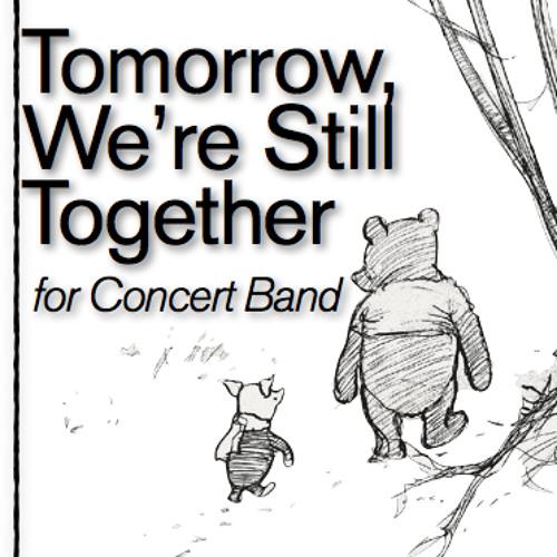 Tomorrow, We're Still Together (MIDI)