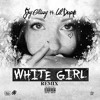 Download White Girl - Shy Glizzy Mp3