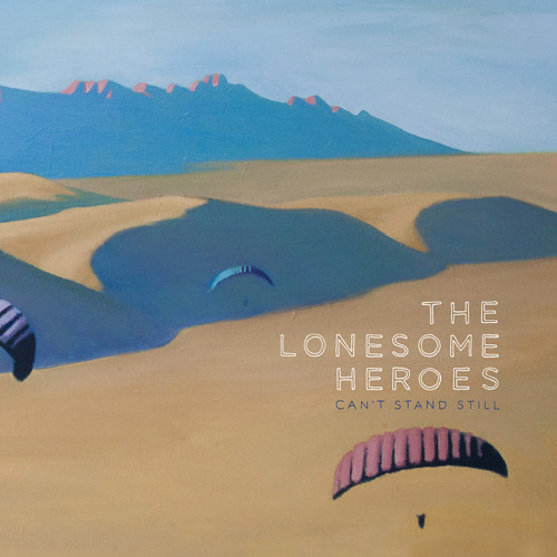 The Lonesome Heroes - Future Ghost Town