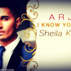 I know You Want It (Sheila Ki