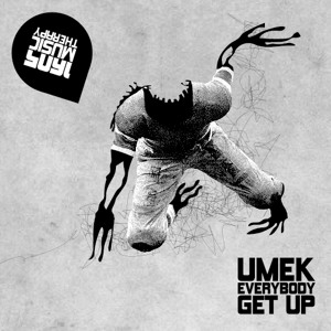 UMEK - Everybody Get Up (Original Mix)