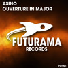 OUT NOW: Asino - Ouverture In Major (original Club Mix)