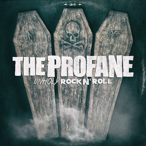 THE PROFANE - Unholy Rock N' Roll (New Album - 2015)