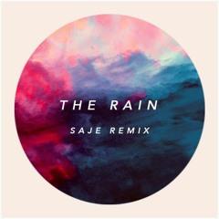 The Rain (Saje Remix)