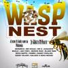 WASP NEST RIDDIM [FULL PROMO MIX]