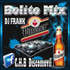 Download Bolito Mix By Dj Frank El Imconparable Mp3