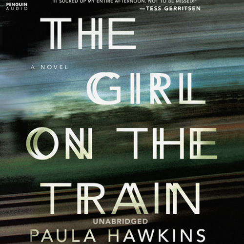 The Girl on the Train by Paula Hawkins, read by Clare Corbett, Louise Brealey and India Fisher