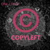 One2Drop - Copyleft (Original Mix)[Free Download]