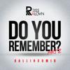 # A L L I N 3 0 M I X - Do You Remember Part 2