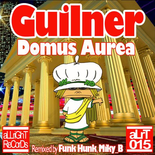 Guilner - Domus Aurea  [aLrT015]