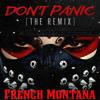 Don't Panic (remix) - French Montana ft. Gooch, Benedikt Schack